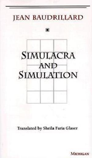 Simulacra and Simulation af Jean Baudrillard, Sheila Glaser