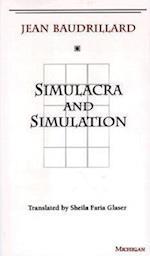 Simulacra and Simulation af Sheila Glaser, Jean Baudrillard