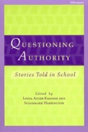 Questioning Authority af Linda Adler-Kassner