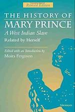 The History of Mary Prince, a West Indian Slave, Related by Herself af Mary Prince