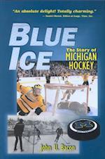 Blue Ice af John U. Bacon