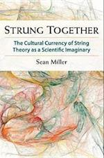 Strung Together af Sean Miller