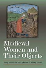 Medieval Women and Their Objects