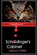 Schrodinger's Cabinet
