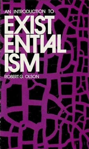 Introduction to Existentialism af Robert G. Olson