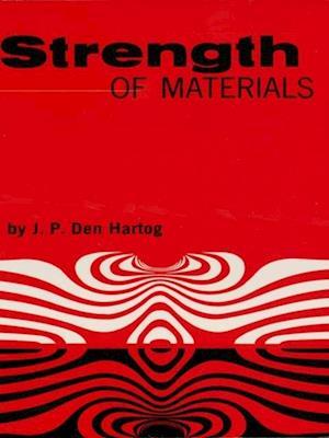 Strength of Materials af J. P. Den Hartog