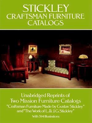 Stickley Craftsman Furniture Catalogs af Gustav Stickley, J. G. Stickley