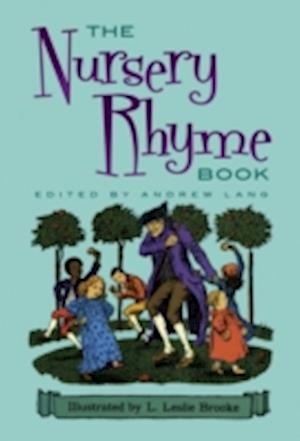The Nursery Rhyme Book af L. Leslie Brooke, Andrew Lang, Leslie Brooke
