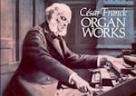 Organ Works af Classical Piano Sheet Music, Cesar Franck