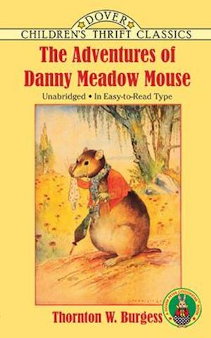 Bog, paperback The Adventures of Danny Meadow Mouse af Thornton W. Burgess