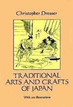 Traditional Arts and Crafts of Japan af Christopher Dresser