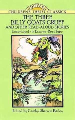 Bog, paperback The Three Billy Goats Gruff and Other Read-Aloud Stories af Carolyn Sherwin Bailey