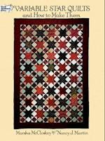 Variable Star Quilts and How to Make Them af Marsha McCloskey, Nancy Martin