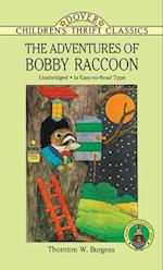 The Adventures of Bobby Raccoon af Harrison Cady, Children's Dover Thrift, Thornton W. Burgess