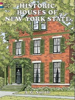 Historic Houses of New York State af A. G. Smith