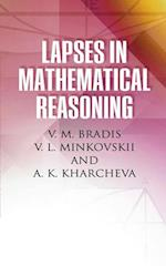 Lapses in Mathematical Reasoning (Dover Books on Mathematics)