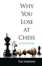 Why You Lose at Chess