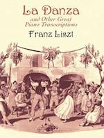 LA Danza and Other Great Piano Transcriptions af Franz Liszt