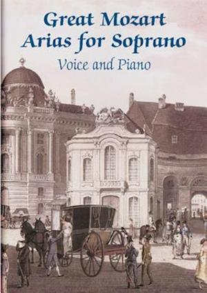 Great Mozart Arias for Soprano af Wolfgang Amadeus Mozart, W. A. Mozart