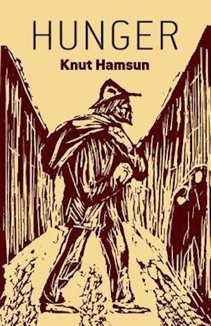Hunger af Knut Hamsun