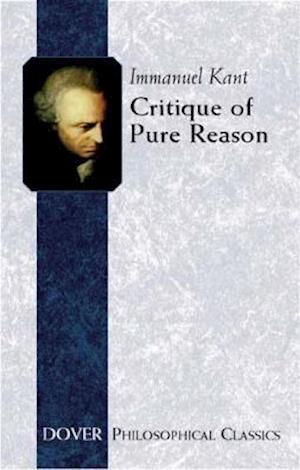 Critique of Pure Reason af Immanuel Kant