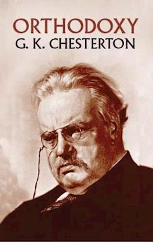 Orthodoxy af G. K. Chesterton