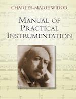 Manual Of Practical Instrumentation af Charles Marie Widor