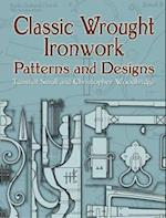 Classic Wrought Ironwork Patterns And Designs af Christopher Woodbridge, Tunstall Small