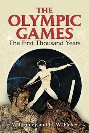 The Olympic Games af H W Pleket, M I Finley