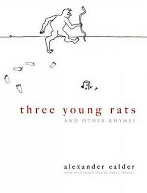 Three Young Rats and Other Rhymes af Alexander Calder