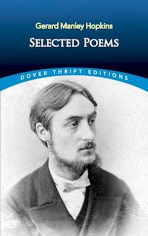 Selected Poems of Gerard Manley Hopkins af Bob Blaisdell, Gerard Manley Hopkins