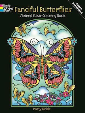 Fanciful Butterflies Stained Glass Coloring Book af Marty Noble