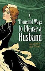 A Thousand Ways to Please a Husband af Louise Bennett Weaver