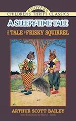 The Tale of Frisky Squirrel af Arthur Scott Bailey