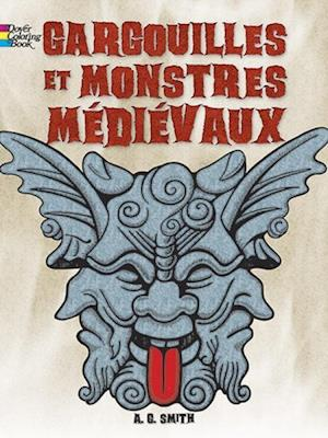 French Edition of Gargoyles and Medieval Monsters Coloring Book af A. G. Smith