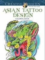Asian Tattoo Designs Coloring Book af Erik Siuda
