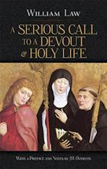 A Serious Call to a Devout and Holy Life af William Law