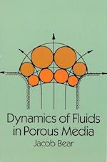 Dynamics of Fluids in Porous Media (Dover Books on Physics & Chemistry)