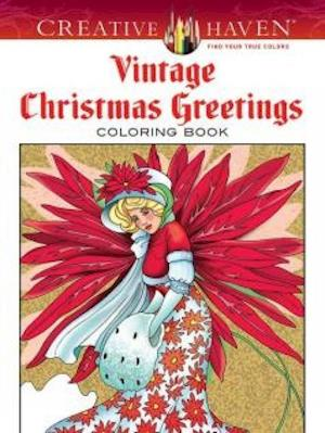 Creative Haven Vintage Christmas Greetings Coloring Book af Marty Noble