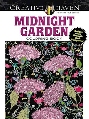 Creative Haven Midnight Garden Coloring Book: Heart & Flower Designs with a Dramatic Black Background af Lindsey Boylan