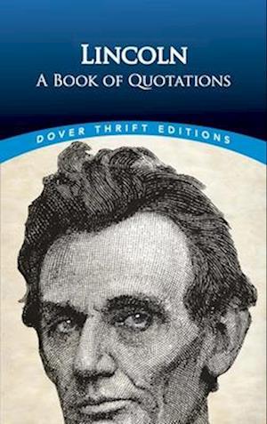 Bog, paperback Lincoln: A Book of Quotations af Bob Blaisdell