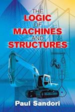 The Logic of Machines and Structures (Dover Books on Engineering)