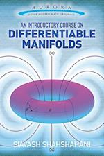 An Introductory Course on Differentiable Manifolds (Aurora Dover Modern Math Originals)