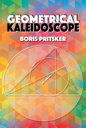 Bog, hardback Geometrical Kaleidoscope af Boris Pritsker