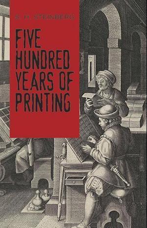 Bog, paperback Five Hundred Years of Printing af S. H. Steinberg