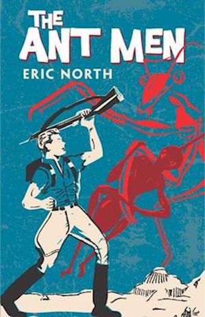 Bog, paperback The Ant Men af Eric North