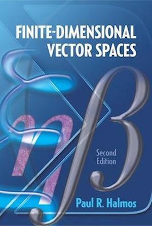 Bog, hardback Finite-Dimensional Vector Spaces af Paul R. Halmos