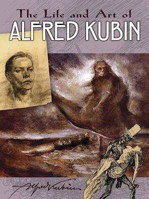 Bog, paperback The Life and Art of Alfred Kubin af Alfred Kubin