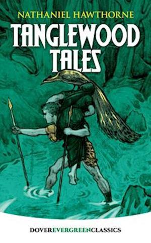 Bog, paperback Tanglewood Tales af Hawthorne Nathaniel