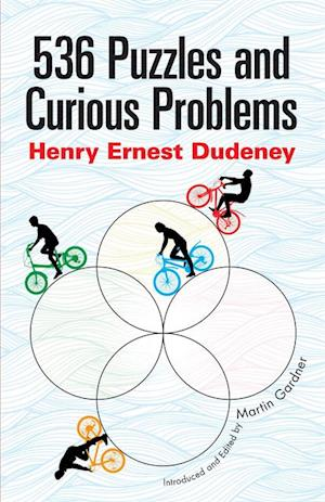 536 Puzzles and Curious Problems af Henry E. Dudeney